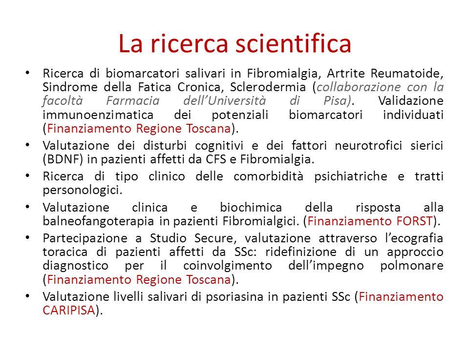 La ricerca scientifica Ricerca di biomarcatori salivari in Fibromialgia, Artrite Reumatoide, Sindrome della Fatica Cronica, Sclerodermia (collaborazio
