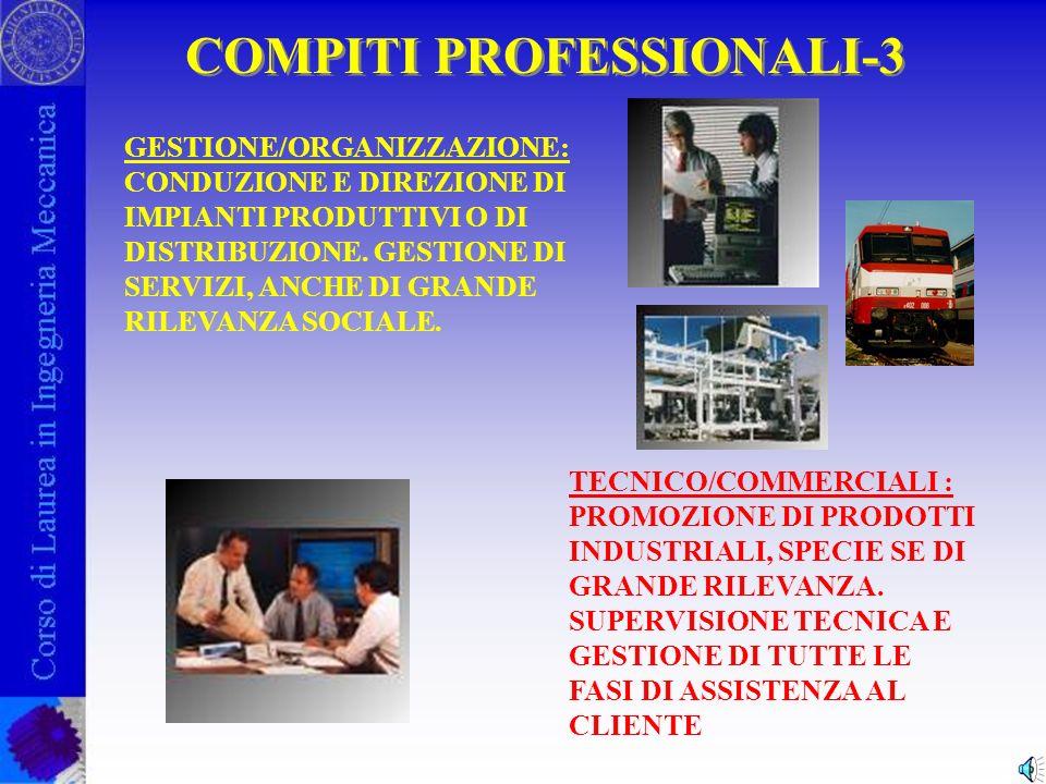 COMPITI PROFESSIONALI-2 SPERIMENTAZIONE /COLLAUDO: RILIEVO SPERIMENTALE ED INTERPRETAZIONE DEL COMPORTAMENTO DI MACCHINE E/O IMPIANTI.