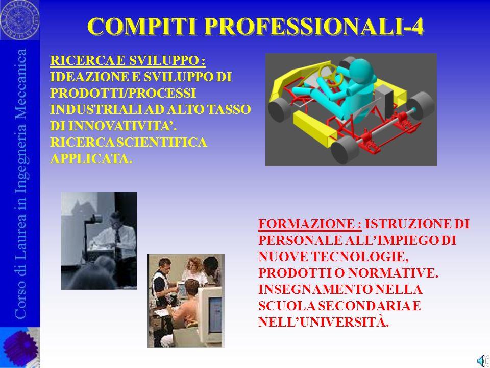 COMPITI PROFESSIONALI-3 GESTIONE/ORGANIZZAZIONE: CONDUZIONE E DIREZIONE DI IMPIANTI PRODUTTIVI O DI DISTRIBUZIONE.