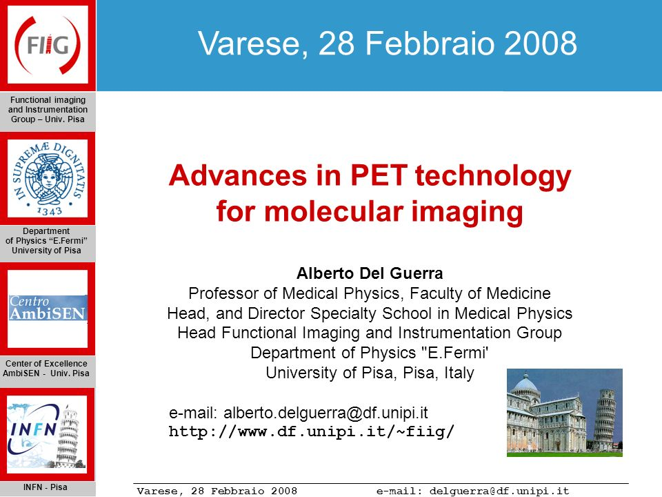 Varese, 28 Febbraio 2008 e-mail: delguerra@df.unipi.it Molecular Imaging The Physics of PET The YAP-(S)PET Applications of the YAP-(S)PET Small animal CT Conclusions Acknowledgments Rat injected with ~ 5-6 mCi of 99m Tc-glucarate, uptake time 1 hour and half, acquisition time 1 hour and half, EM reconstruction 50 iterations with collimator model 3D rendering (maximum intensity projection) Acute necrosis with 99m Tc-Glucarate coronal transaxial sagittal
