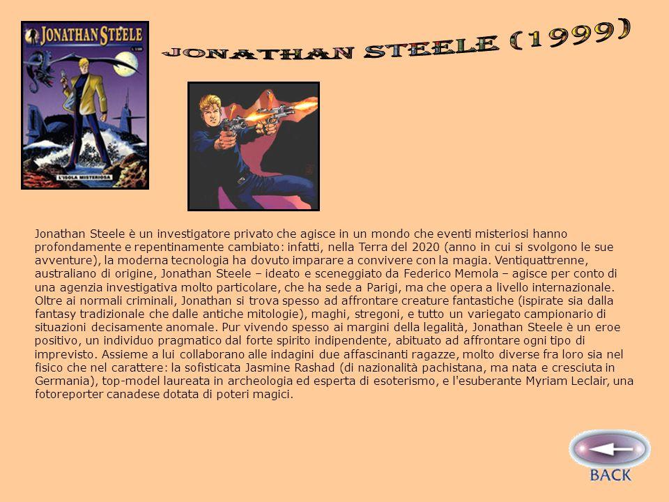 Jonathan Steele è un investigatore privato che agisce in un mondo che eventi misteriosi hanno profondamente e repentinamente cambiato: infatti, nella Terra del 2020 (anno in cui si svolgono le sue avventure), la moderna tecnologia ha dovuto imparare a convivere con la magia.