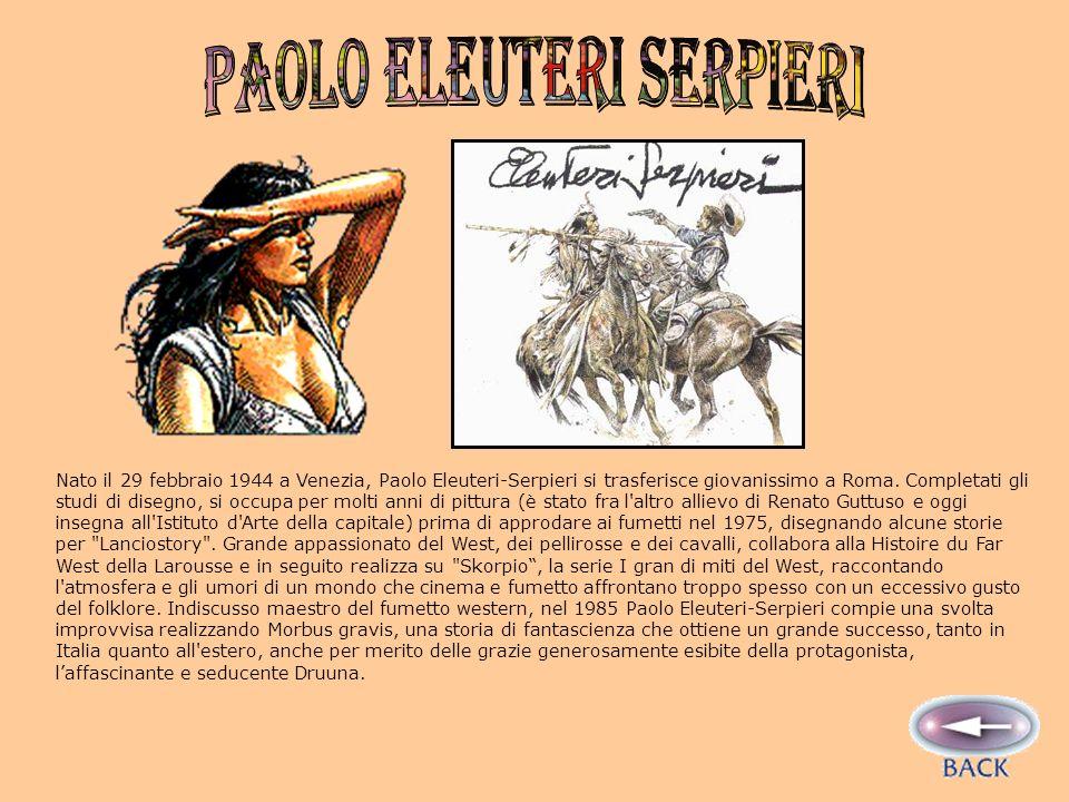 Nato il 29 febbraio 1944 a Venezia, Paolo Eleuteri-Serpieri si trasferisce giovanissimo a Roma.