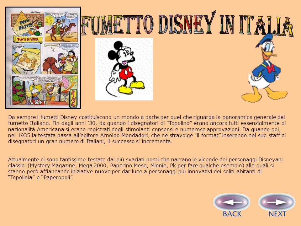 Da sempre i fumetti Disney costituiscono un mondo a parte per quel che riguarda la panoramica generale del fumetto Italiano.