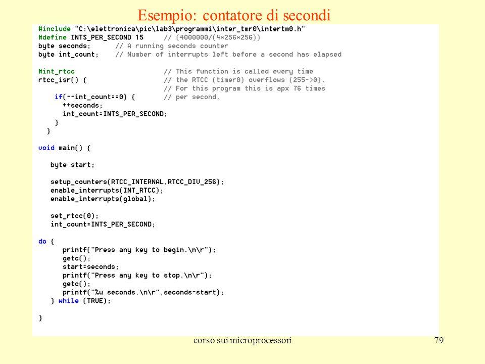corso sui microprocessori79 Esempio: contatore di secondi