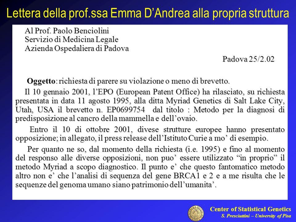 Center of Statistical Genetics S. Presciuttini – University of Pisa Lettera della prof.ssa Emma DAndrea alla propria struttura Al Prof. Paolo Bencioli