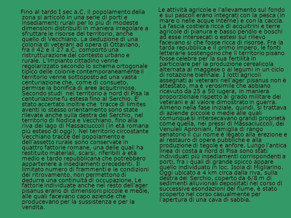 Nel XVII e XVIII secolo, come appare dalle indicazioni degli estimi, la maggior parte del territorio, già dalla Mensa Arcivescovile pisana risulta proprietà della famiglia Medici, parte del padule e del monte è di uso civico, porzioni molto frazionate di terreno nudo e lavorato sono di cittadini pisani.