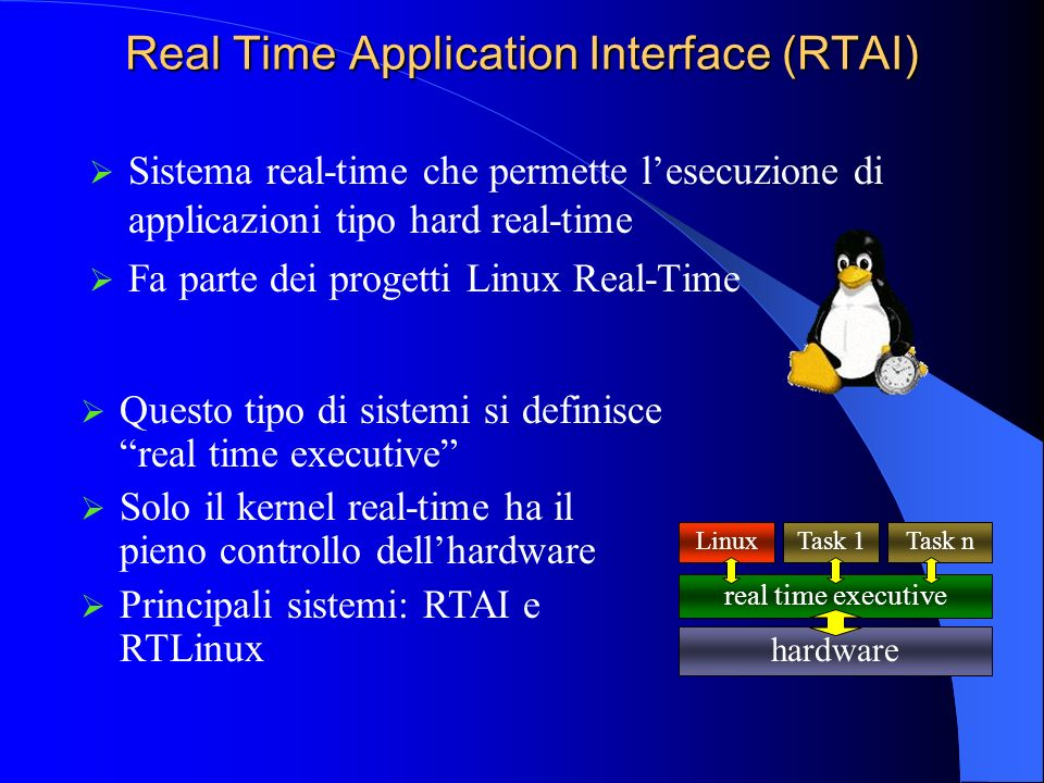 RTAI vs RTLinux Prestazioni offerte paragonabili.