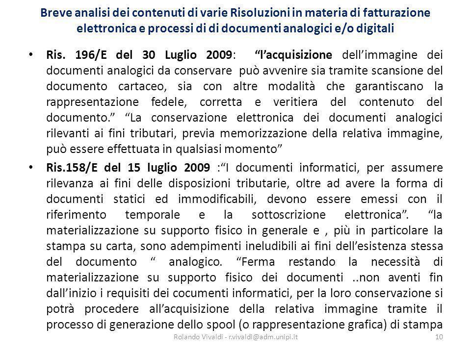 Breve analisi dei contenuti di varie Risoluzioni in materia di fatturazione elettronica e processi di di documenti analogici e/o digitali Ris. 196/E d