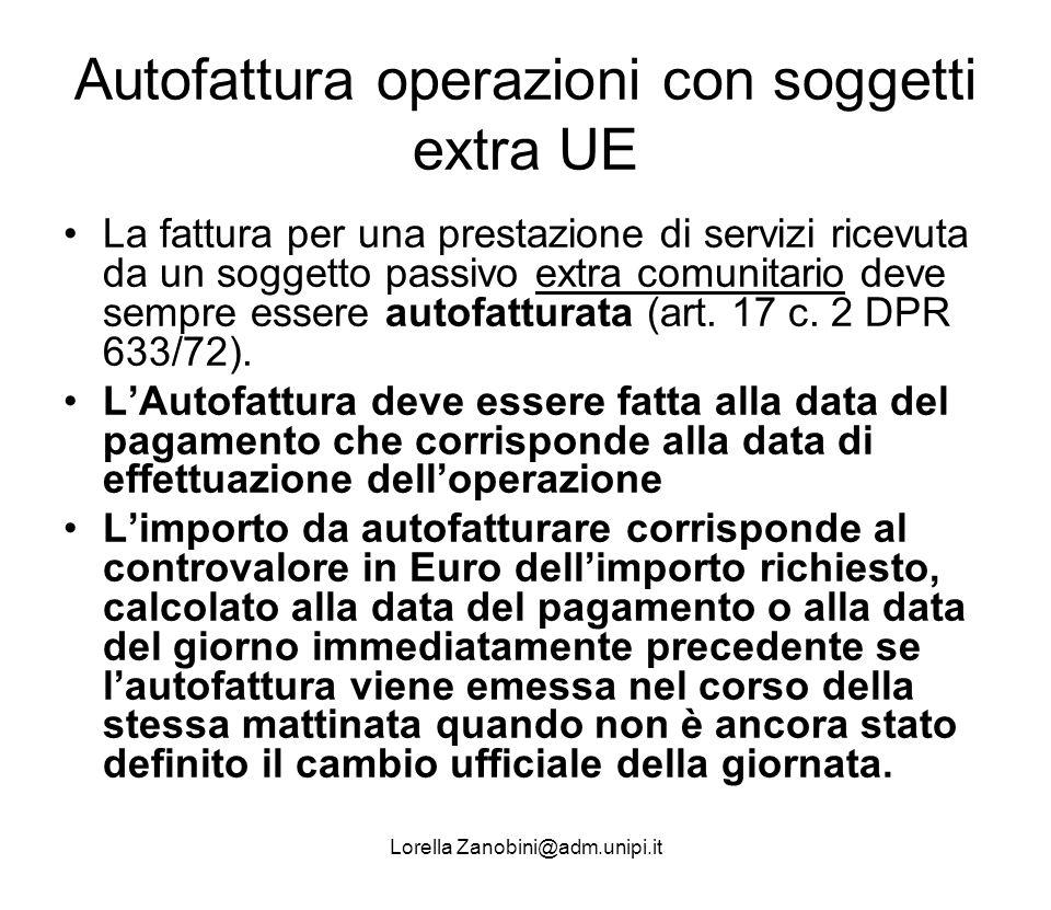 Autofattura operazioni con soggetti extra UE La fattura per una prestazione di servizi ricevuta da un soggetto passivo extra comunitario deve sempre e