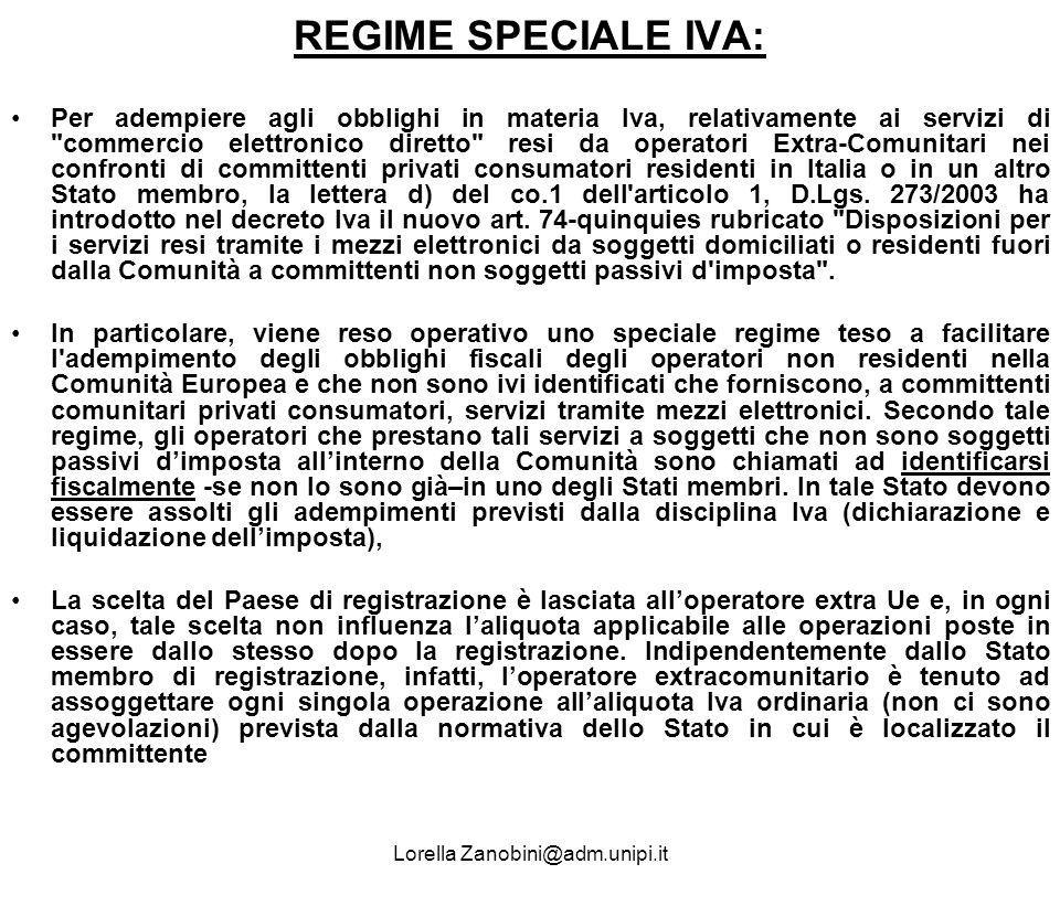 REGIME SPECIALE IVA: Per adempiere agli obblighi in materia Iva, relativamente ai servizi di