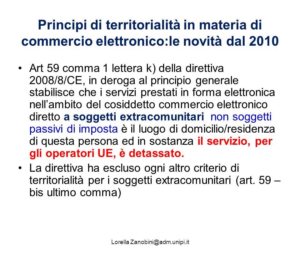 Principi di territorialità in materia di commercio elettronico:le novità dal 2010 Art 59 comma 1 lettera k) della direttiva 2008/8/CE, in deroga al pr