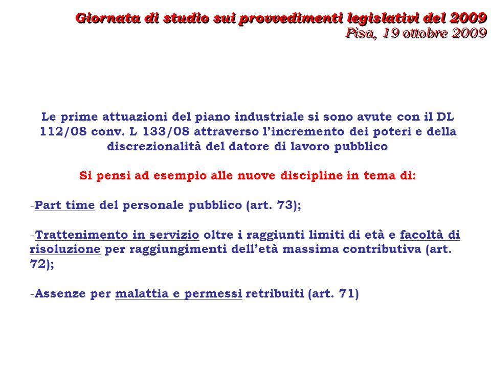I PROVVEDIMENTI ATTUATIVI DEL PIANO INDUSTRIALEDEL 2009 LEGGE N.