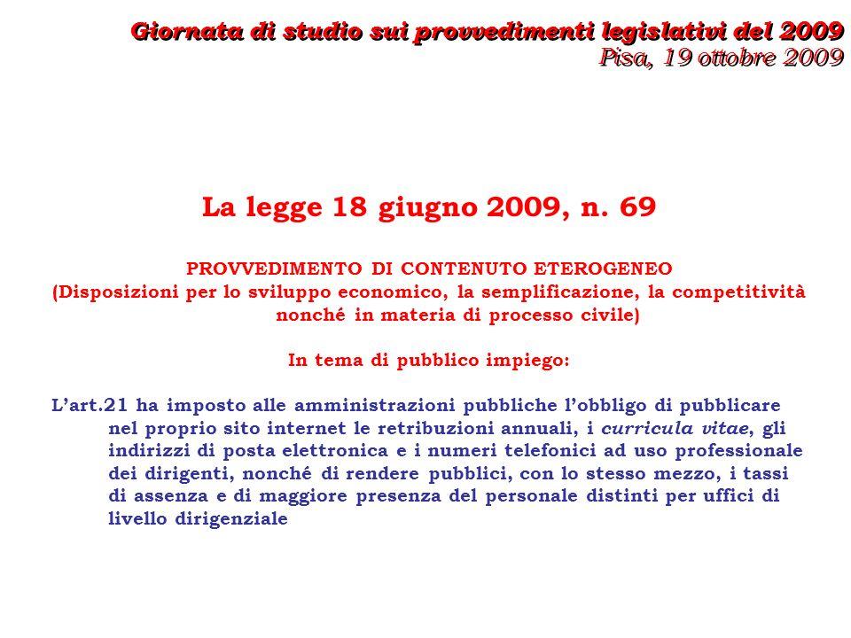 La legge 18 giugno 2009, n.69 Il Dipartimento della Funzione pubblica con la circolare n.