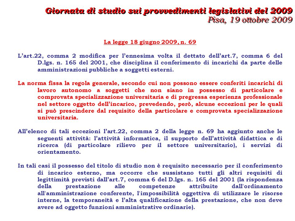 DECRETO LEGGE N.78/09 conv. in legge 102/09 E la c.d.