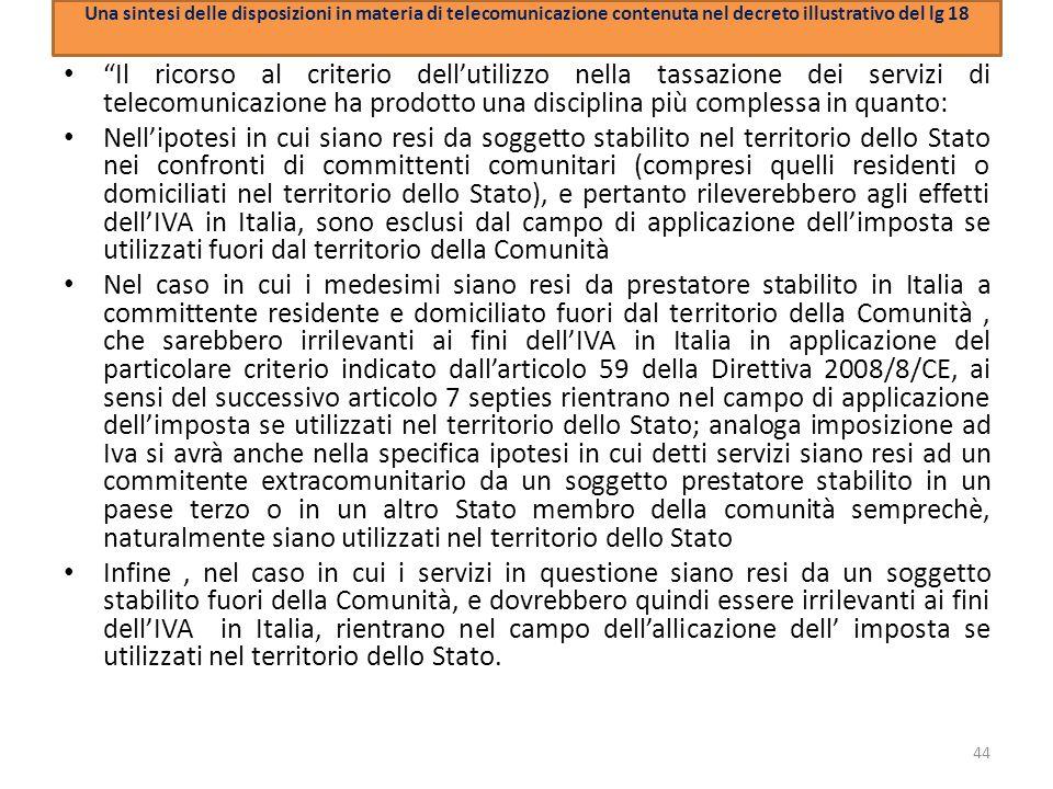Una sintesi delle disposizioni in materia di telecomunicazione contenuta nel decreto illustrativo del lg 18 Il ricorso al criterio dellutilizzo nella