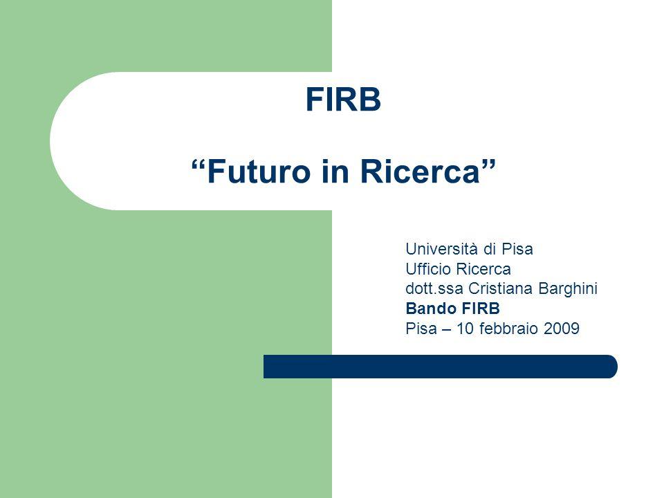 Bando FIRB 10-02-2009 Linea di Intervento 1 (valido anche per la linea 2) Cofinanziamento del progetto il contributo del Ministero è nella misura del 70%.
