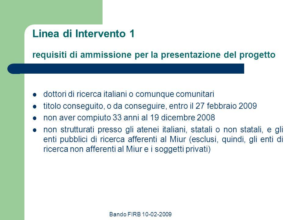 Bando FIRB 10-02-2009 Linea di Intervento 1 Lammissione al finanziamento comporta, a pena di decadenza, il conferimento, da parte degli enti ospitanti, di appositi contratti di durata almeno triennale