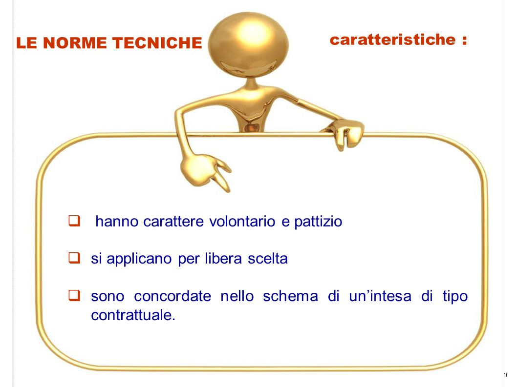 by adarosa ruffiniUniversità Pisa 2011 13 caratteristiche : hanno carattere volontario e pattizio si applicano per libera scelta sono concordate nello schema di unintesa di tipo contrattuale.