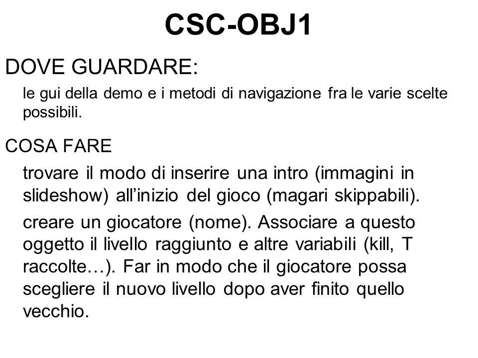 CSC-OBJ1 DOVE GUARDARE: le gui della demo e i metodi di navigazione fra le varie scelte possibili.