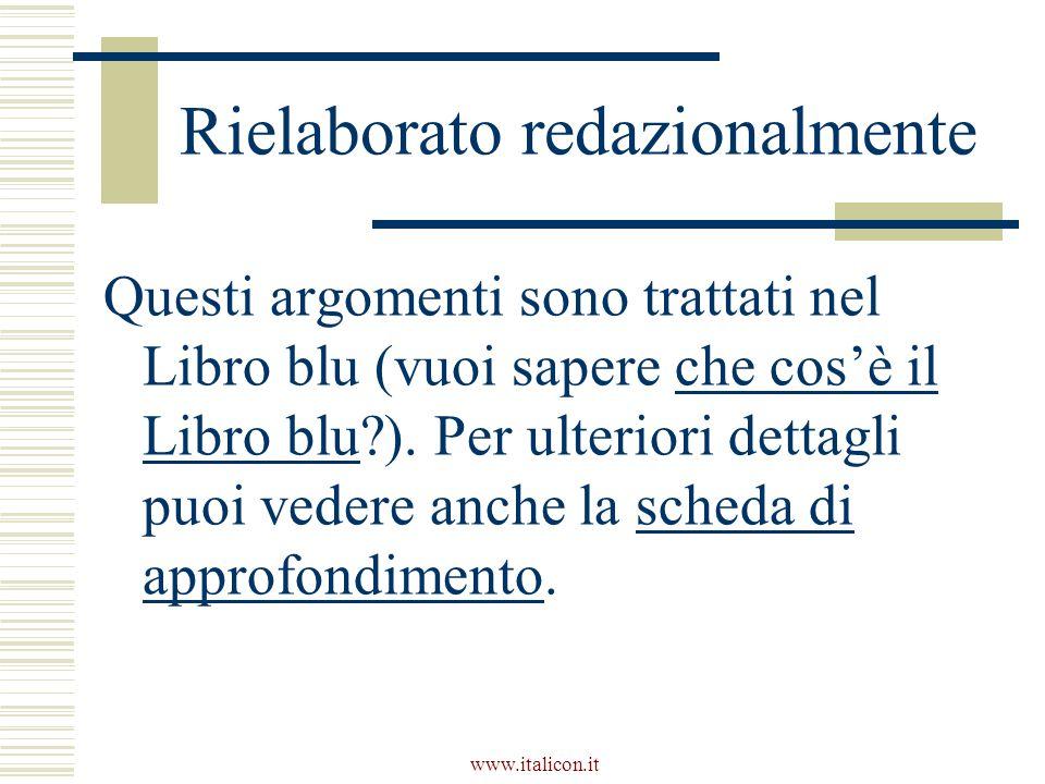 www.italicon.it Rielaborato redazionalmente Questi argomenti sono trattati nel Libro blu (vuoi sapere che cosè il Libro blu ).