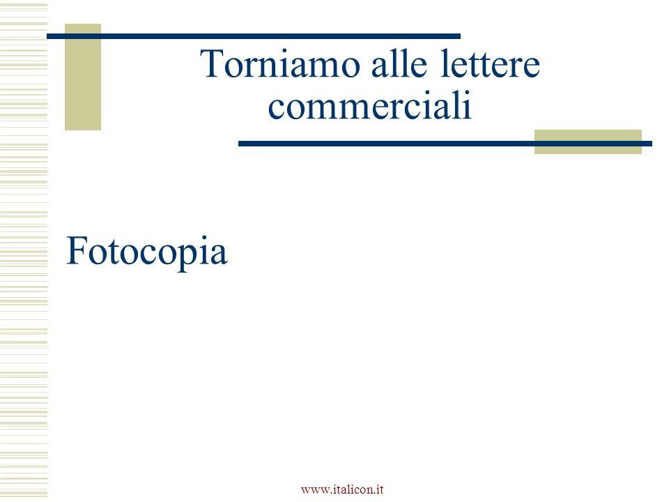 www.italicon.it Torniamo alle lettere commerciali Fotocopia