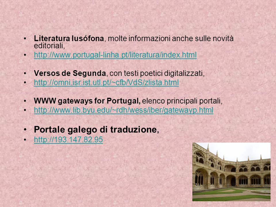 Literatura lusófona, molte informazioni anche sulle novità editoriali, http://www.portugal-linha.pt/literatura/index.html Versos de Segunda, con testi