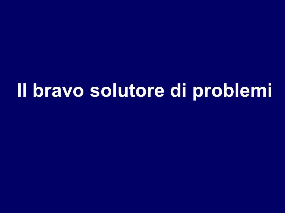 Il bravo solutore di problemi