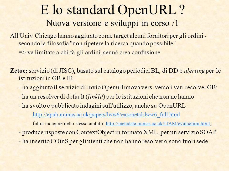 E lo standard OpenURL . Nuova versione e sviluppi in corso /1 All Univ.