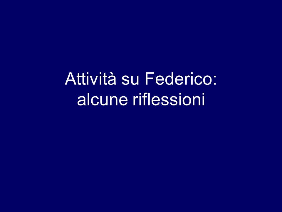 Attività su Federico: alcune riflessioni