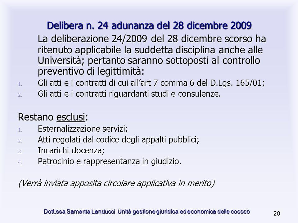 Dott.ssa Samanta Landucci Unità gestione giuridica ed economica delle cococo 20 Delibera n.