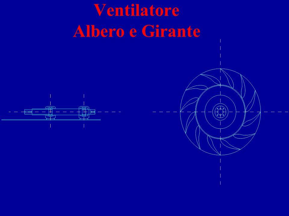 Ventilatore Albero e Girante