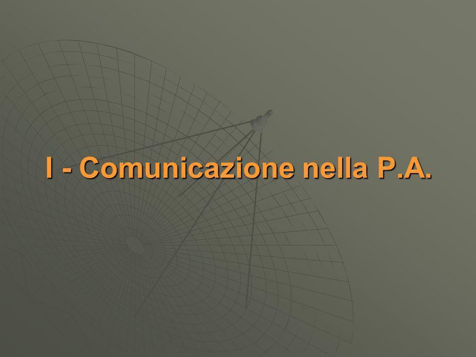 I - Comunicazione nella P.A.