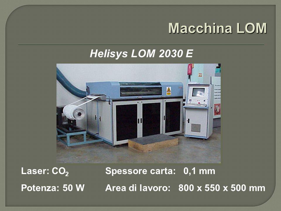 Helisys LOM 2030 E Laser: CO 2 Spessore carta: 0,1 mm Potenza: 50 WArea di lavoro: 800 x 550 x 500 mm