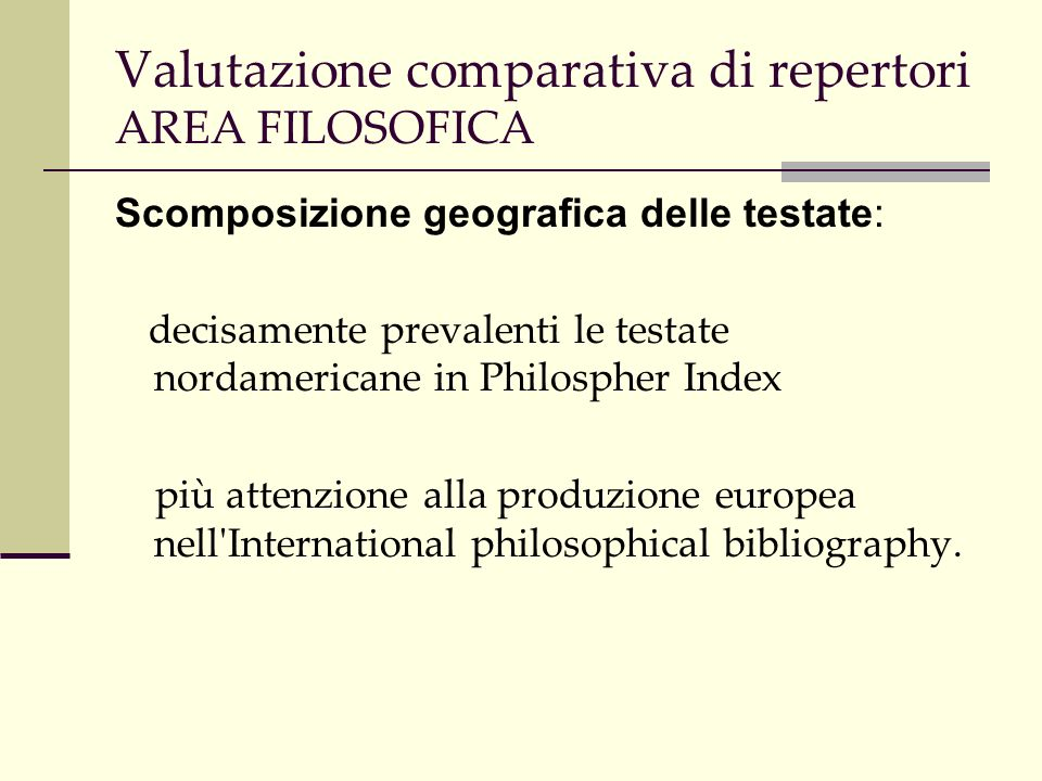 Valutazione comparativa di repertori AREA STORICA Impianto internazionale.