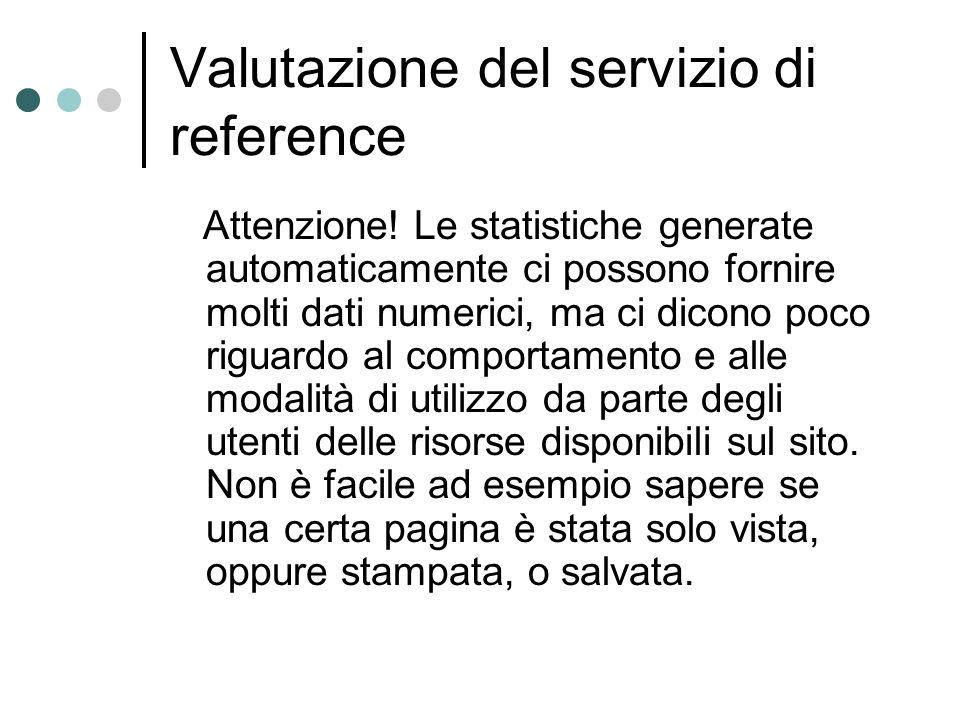 Valutazione del servizio di reference Attenzione.
