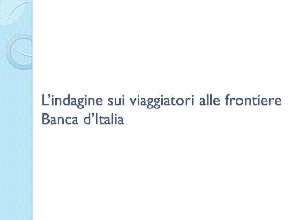 Lindagine sui viaggiatori alle frontiere Banca dItalia