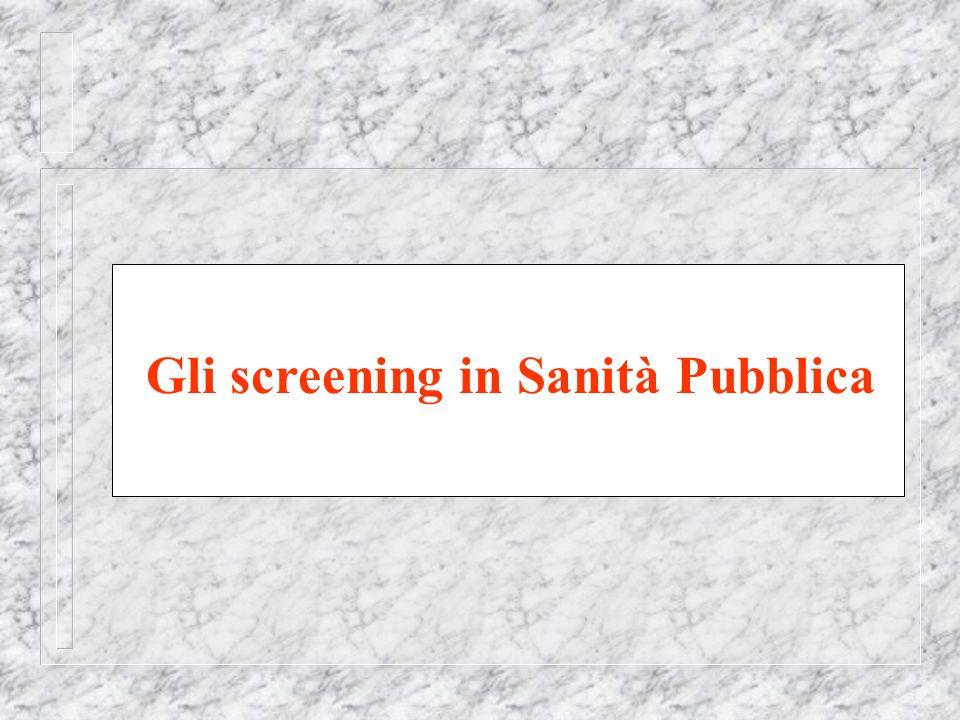 Gli screening in Sanità Pubblica