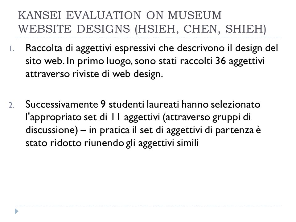 KANSEI EVALUATION ON MUSEUM WEBSITE DESIGNS (HSIEH, CHEN, SHIEH) 1.