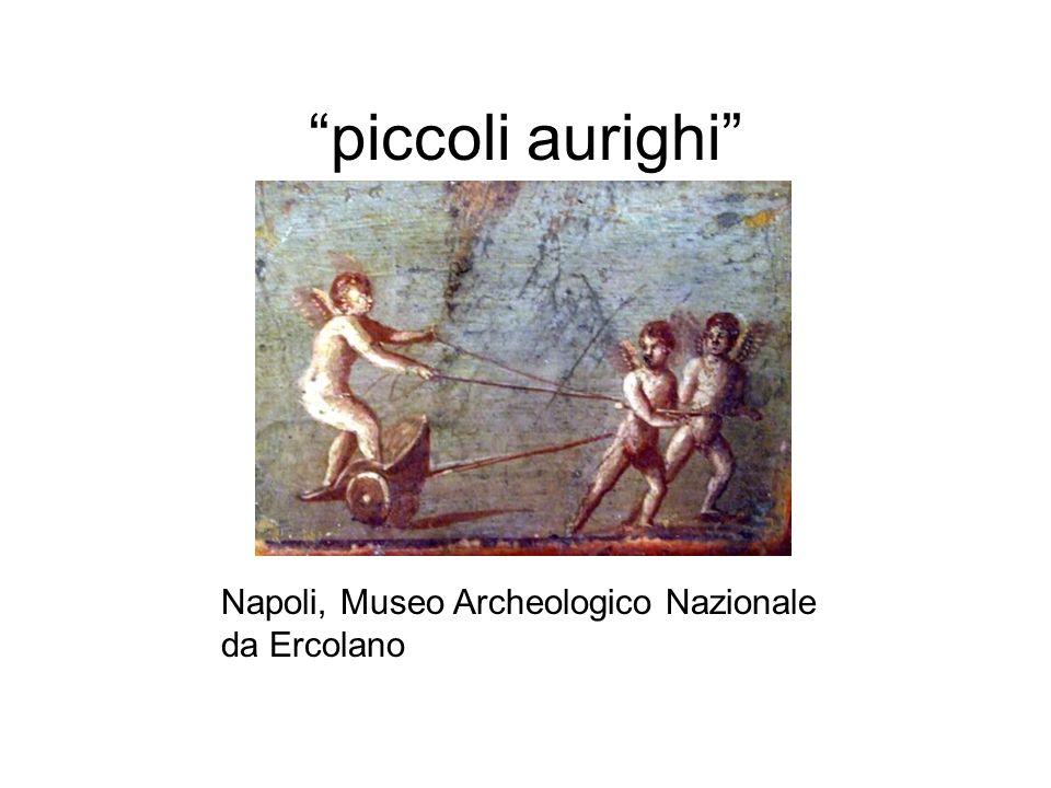 piccoli aurighi Napoli, Museo Archeologico Nazionale da Ercolano