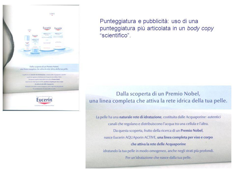 Punteggiatura e pubblicità: uso di una punteggiatura più articolata in un body copy scientifico.