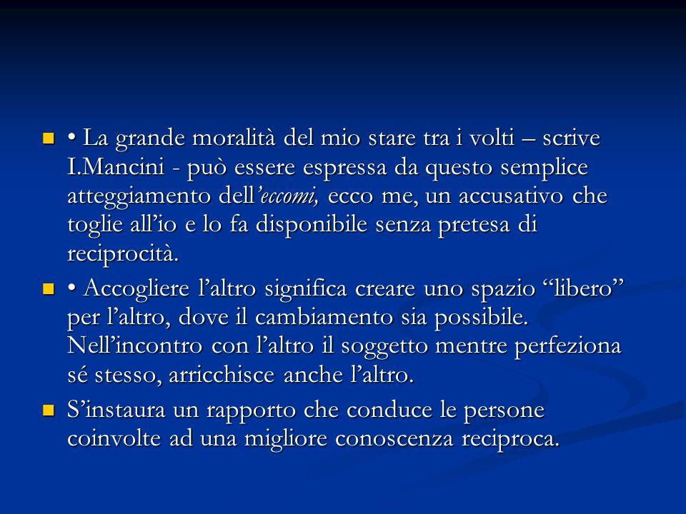 La grande moralità del mio stare tra i volti – scrive I.Mancini - può essere espressa da questo semplice atteggiamento delleccomi, ecco me, un accusat