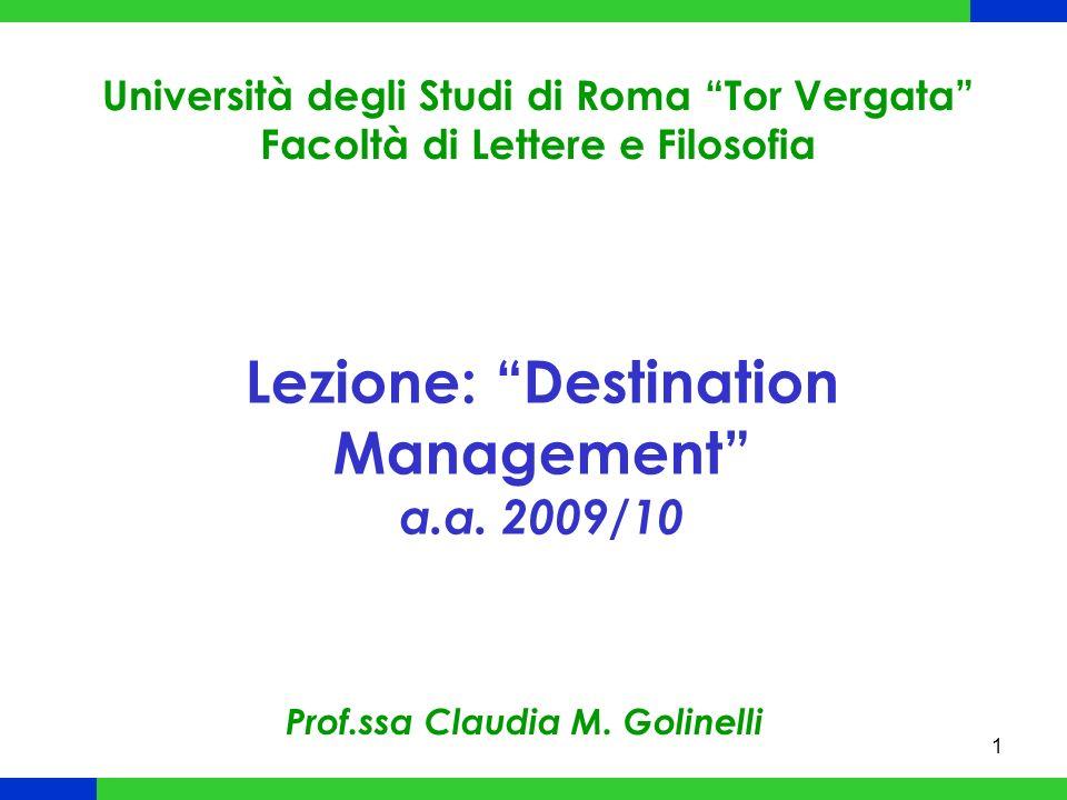 2 Le reali unità concorrenziali in ambito turistico sono le destinazioni (cfr.