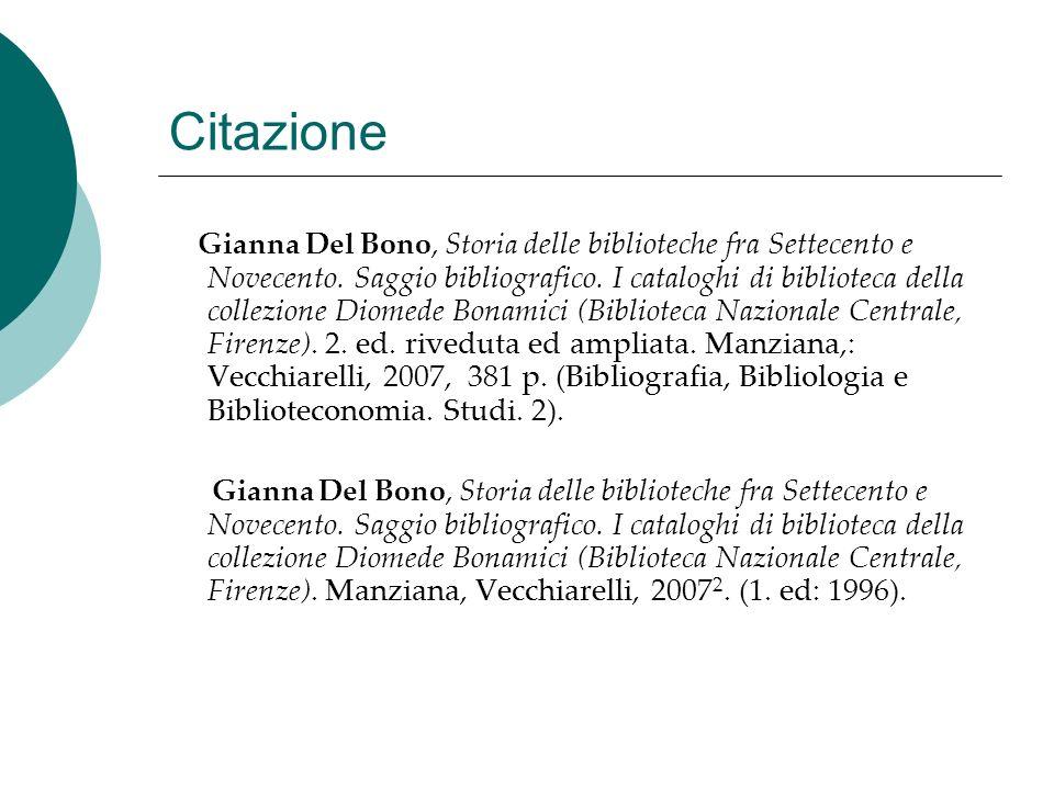 Citazione Gianna Del Bono, Storia delle biblioteche fra Settecento e Novecento. Saggio bibliografico. I cataloghi di biblioteca della collezione Diome