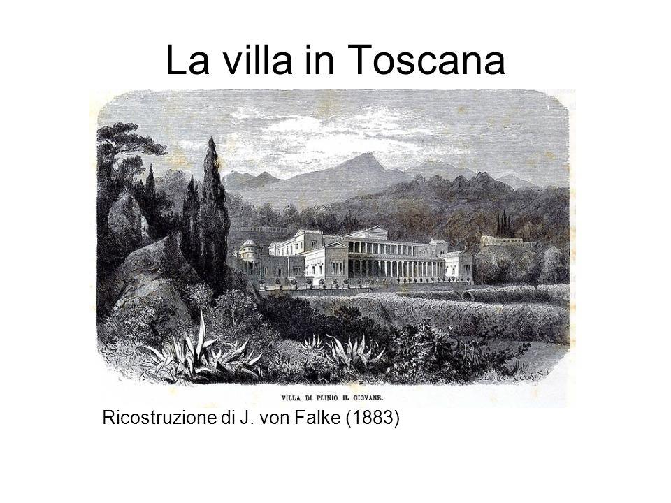 La villa in Toscana Ricostruzione di J. von Falke (1883)