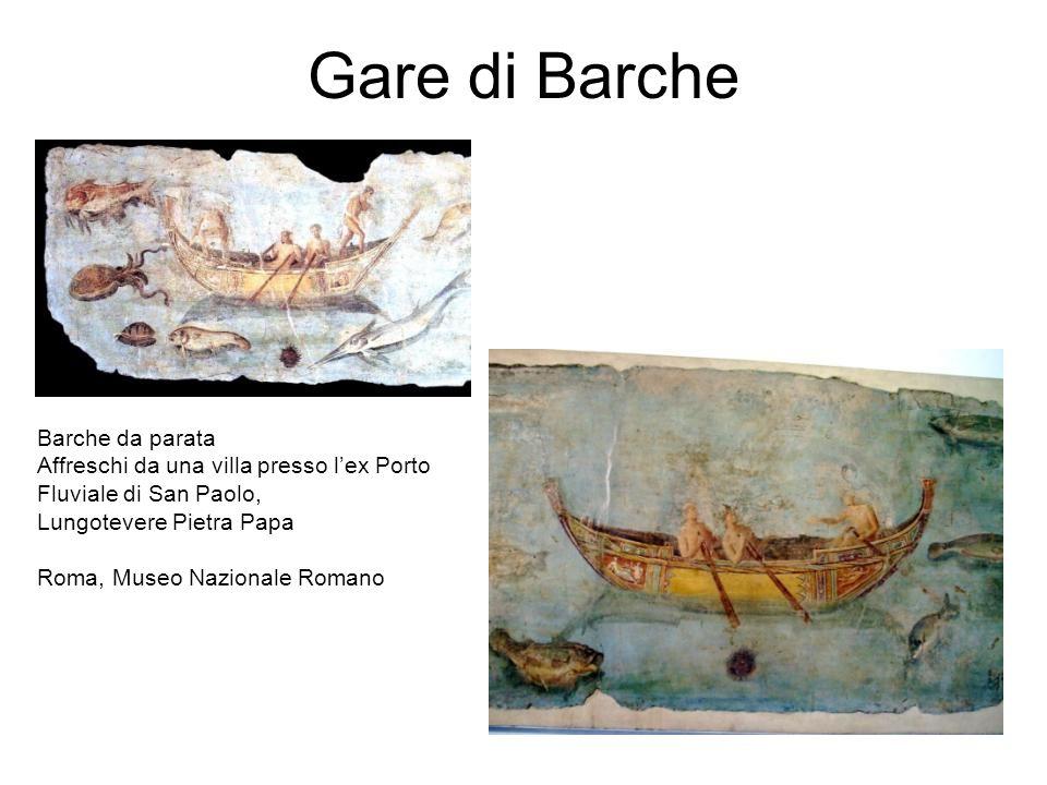 Gare di Barche Barche da parata Affreschi da una villa presso lex Porto Fluviale di San Paolo, Lungotevere Pietra Papa Roma, Museo Nazionale Romano