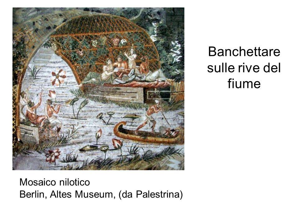 Banchettare sulle rive del fiume Mosaico nilotico Berlin, Altes Museum, (da Palestrina)