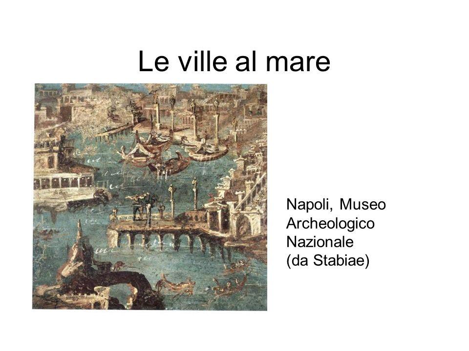Le ville al mare Napoli, Museo Archeologico Nazionale (da Stabiae)
