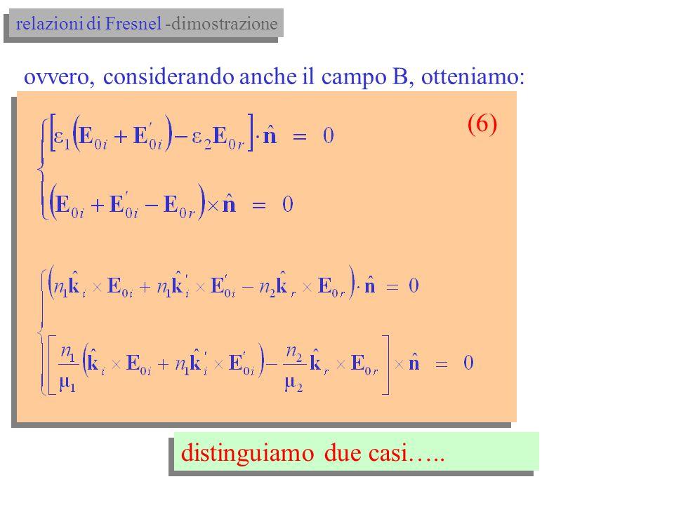 E) ri-prendiamo le uguaglianze per i campi a uninterfaccia: 6.