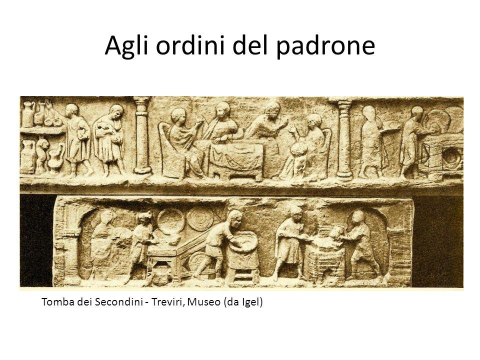 Agli ordini del padrone Tomba dei Secondini - Treviri, Museo (da Igel)