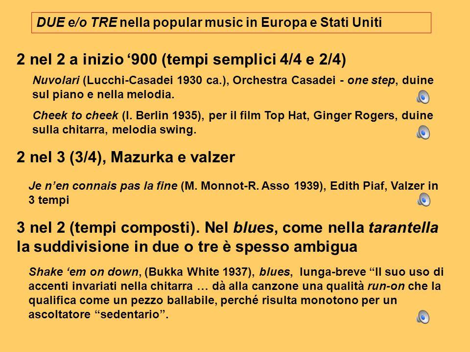 DUE e/o TRE nella popular music in Europa e Stati Uniti Nuvolari (Lucchi-Casadei 1930 ca.), Orchestra Casadei - one step, duine sul piano e nella melo